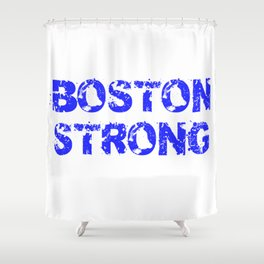 Support BOSTON STRONG Blue Grunge Shower Curtain