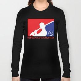 Designated Swordsman Long Sleeve T-shirt