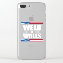 WELD THE WALLS Clear iPhone Case