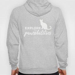 """Explore the Pawsibilities"" Hoody"