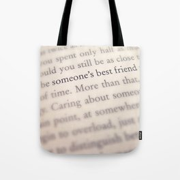 Someone's Best Friend Tote Bag