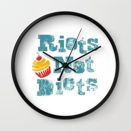 Riots Not Diets Distressed Wall Clock