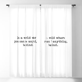 In A World Where You Can Be Anything Be Kind, Inspirational Quote Blackout Curtain