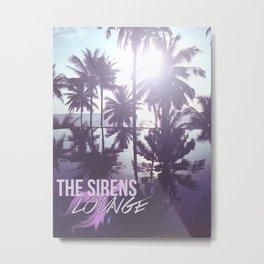 The Sirens Lounge - Mermaid  Metal Print