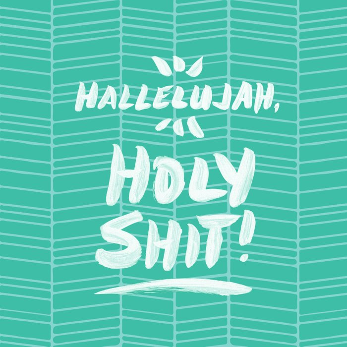 Hallelujah, Holy Shit – Turquoise Duvet Cover