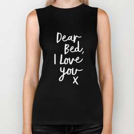 Dear Bed I Love You x typography poster kiss black-white design bedroom wall art home decor Biker Tank