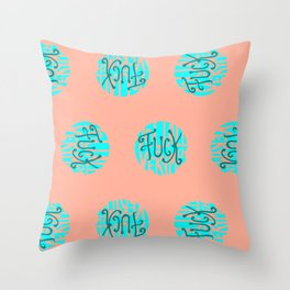 Fuck You All Very Much Throw Pillow
