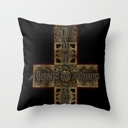 Demons to Some Throw Pillow