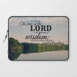 Proverbs 9 Beginning of Wisdom Laptop Sleeve