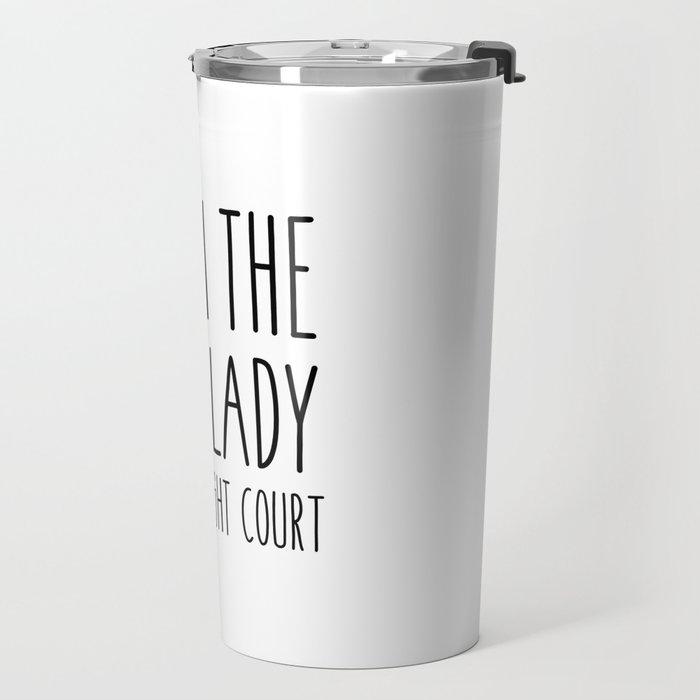 high lady of the night court (acomaf) Travel Mug