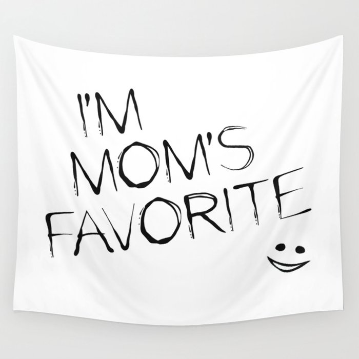 Mom's Favorite Wall Tapestry