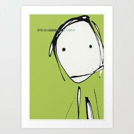 « têtes de caboche .5 »   Art Print