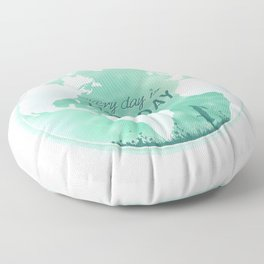 Every Day Is Earth Day - 04 Floor Pillow