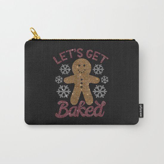Let's Get Baked, Funny, Christmas, Quote by littleladybug