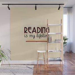 Reading is my lifeline Wall Mural