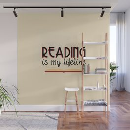 Reading is my lifeline Wall Mural