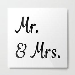 Mr. & Mrs. Metal Print