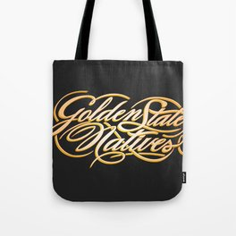Golden State Natives Tote Bag