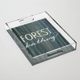 Forest Bathing Acrylic Tray