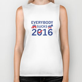 Everybody Sucks 2016 Biker Tank