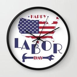 Happy Labor Day. Wall Clock