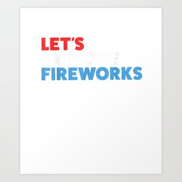 Funny Fireworks Director Men Kids 4th Of July Party T-Shirt Art Print