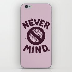 NEVER M/ND iPhone & iPod Skin
