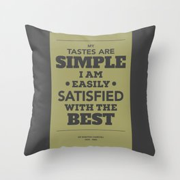 Satisfied with the best Throw Pillow