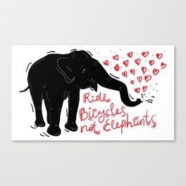 Ride bicycles not elephants. Black elephant, Red text Canvas Print