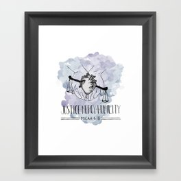 Justice, Mercy, Humility. Framed Art Print