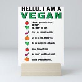 Hello I'm A Vegan Green Leafy Vegetable Lovers Healthy Lifestyle Men Women T Shirt Mini Art Print