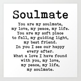 You are my soulmate, love poem Kunstdrucke