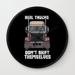 Real Trucks Don't Shift Themselves Wall Clock