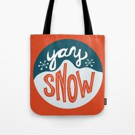 yay snow Tote Bag