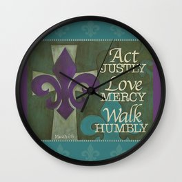 Walk Humbly Wall Clock
