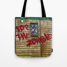 Stop the Zombies!!! Tote Bag