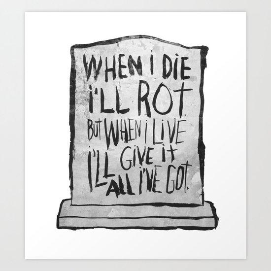 I'M ALIVE Art Print