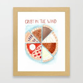 All we are is crust in the wind Framed Art Print
