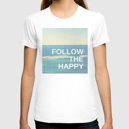 Follow the Happy T-shirt