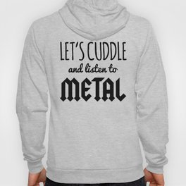 Cuddle Listen To Metal (Heather) Music Quote Hoody
