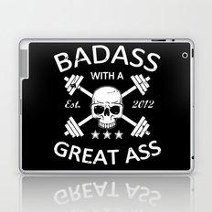 Badass with a Great Ass Laptop & iPad Skin