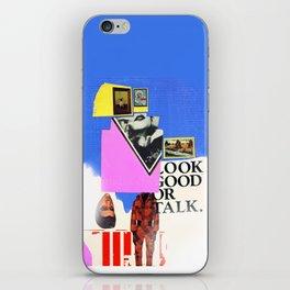 Look Good Or Talk iPhone Skin