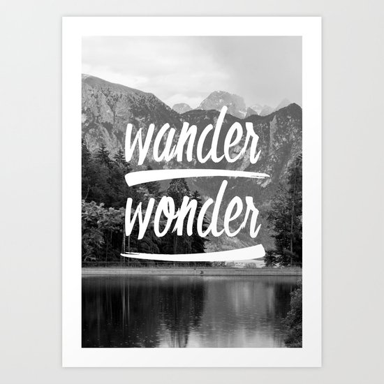 wander / wonder Art Print