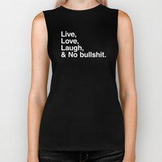 Live Love Laugh and No Bullshit Biker Tank
