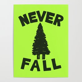 NEVER F\LL Poster