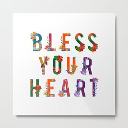 Bless Your Heart Meaning Southern Insult Humor Metal Print