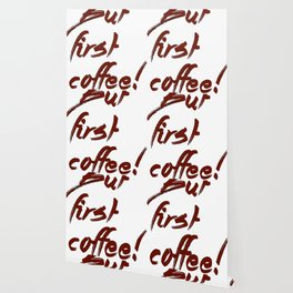 But first coffee! - Vector Wallpaper