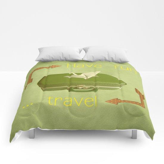 Have fun, travel Comforters