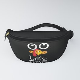 Let's Get Basted Turkey Family Thanksgiving Day Fanny Pack