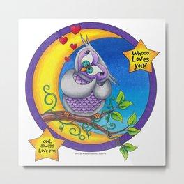 OWL always love you!  Metal Print